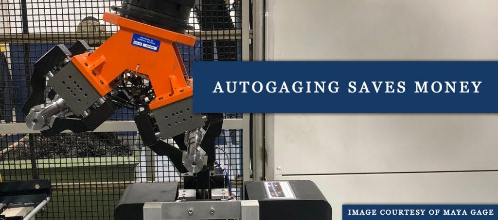 Autogaging Saves Money
